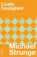 Livets hastighed - Michael Strunge
