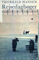 Rejsedagbøger - Thorkild Hansen