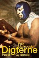 Digterne - Pejk Malinovski