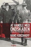 At handle med ondskaben - Hans Kirchhoff