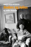 Anders og Julius og andre historier - Søren Ryge Petersen