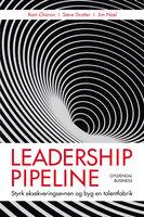 Leadership pipeline - Ram Charan, Steve Drotter, Jim Noel