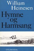 Hymne og Harmsang - William Heinesen