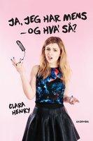 Ja, jeg har mens - og hva' så'? - Clara Henry