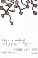 Planer for sommeren - Simon Fruelund