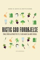 Rigtig god fordøjelse - Mette Borre, Anne W. Ravn