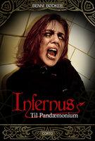 Infernus 4: Til Pandæmonium - Benni Bødker