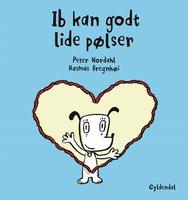 Ib kan godt lide pølser - Lyt&læs - Rasmus Bregnhøi,Peter Nordahl