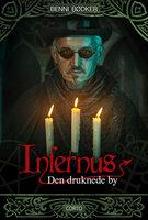 Infernus 5: Den druknede by - Benni Bødker