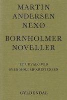 Bornholmer-Noveller - Martin Andersen Nexø