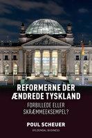 Reformerne der ændrede Tyskland - Poul Scheuer