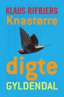 Knastørre digte - Klaus Rifbjerg