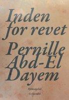 Inden for revet - Pernille Abd-El Dayem