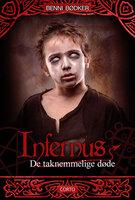 Infernus 1: De taknemmelige døde - Benni Bødker
