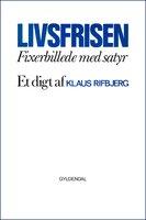 Livsfrisen - Klaus Rifbjerg
