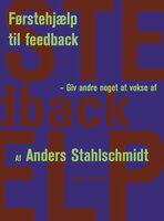 Førstehjælp til feedback - Anders Stahlschmidt