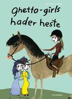 Ghetto-girls hader heste - Kristina Aamand