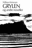 Grylen og andre noveller - William Heinesen