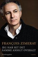 Jeg har set det samme ansigt overalt - Francois Zimeray