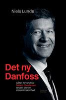 Det ny Danfoss - Niels Lunde