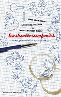 Iværksættersamfundet - Søren Berg Jørgensen,Mads Váczy Kragh,Christel Skousen Thrane