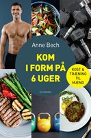 Kom i form på 6 uger - Anne Bech