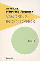 Vandring inden ophør - Anne Lise Marstrand-Jørgensen
