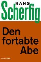 Den fortabte abe - Hans Scherfig