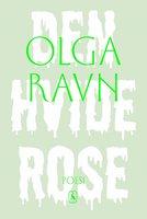 Den hvide rose - Olga Ravn