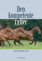 Den kompetente rytter - Heidi Møller
