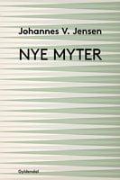Nye myter - Johannes V. Jensen