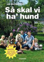 Så skal vi ha' hund - Jan Vestergaard