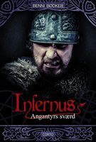 Infernus 2: Angantyrs sværd - Benni Bødker