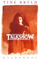 Talkshow - Tine Bryld