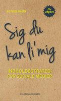 Sig du kan li mig - Astrid Haug