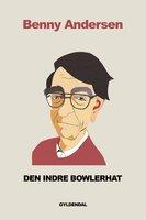 Den indre bowlerhat - Benny Andersen