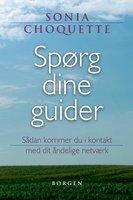 Spørg dine guider - Sonia Choquette