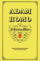Adam Homo. Første Deel - Frederik Paludan-Müller