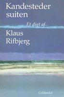 Kandestedersuiten - Klaus Rifbjerg