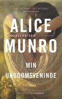 Min ungdomsveninde - Alice Munro