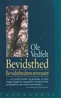 Bevidsthed - Ole Vedfelt