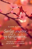 Særligt sensitive og kærligheden - Elaine N. Aron
