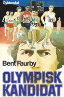 Olympisk kandidat - Bent Faurby