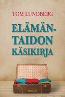 Elämäntaidon käsikirja - Tom Lundberg