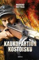 Kaukopartion kostoisku - Markku Hattula