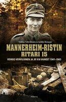 Mannerheim-ristin ritari 15 - Veikko Vehviläinen,Jarkko Kemppi