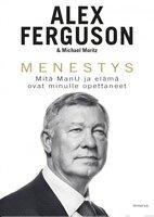 Menestys - Alex Ferguson, Michael Moritz