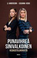 Punavihreä, sinivalkoinen - Susanna Koski,Li Andersson