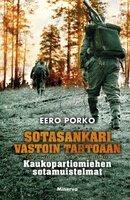 Sotasankari vastoin tahtoaan - Eero Porko