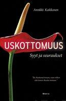 Uskottomuus - Annikki Kaikkonen